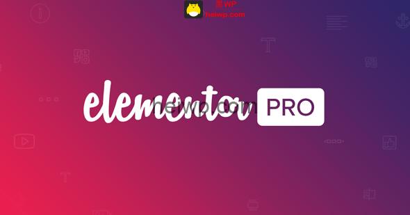 「wordpress插件」 可视化页面构建器 Elementor Pro v2.10.2 不限域名版【中文汉化】-1